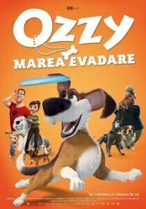 Ozzy: Marea Evadare (2016) dublat in romana