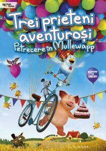 Trei prieteni aventurosi: Petrecere in Mullewapp (2016) dublat in romana